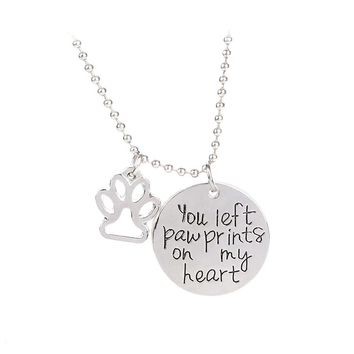 Pet Lover Necklace you left paw prints on my heart necklaces Pet Memorial Necklace Puppy dog Cat Lovely Paw Charm Jewelry Gift