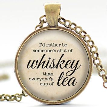 Not Everyone's Cup of Tea Necklace, Quote Pendant, Quote Jewelry, Your Choice of Finish (1609)
