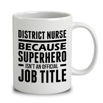 District Nurse Because Superhero Isn't An Official Job Title