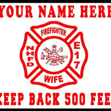 FREE USA Shipping Custom Firefighter Wife ,mom, Dad , sister metal license plate Customize with name and company truck