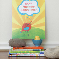 Good Morning Sunshine Eco Friendly 11x14 Poster