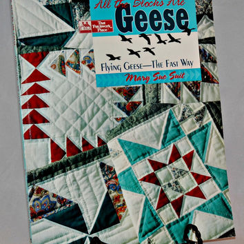 All The Blocks Are Geese Quilting Paperback Pattern Book by Mary Sue Suit, Quilts, Sewing Project, Gift Idea
