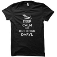 Keep Calm And Hide Behind Daryl T-Shirt from These Shirts