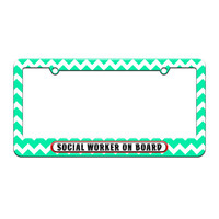 Social Worker On Board - License Plate Tag Frame - Teal Chevrons Design