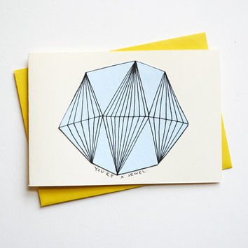 YOU'RE A JEWEL - Notecard and Envelope