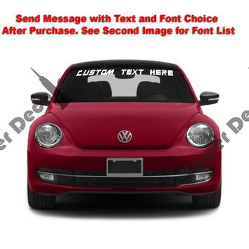 Custom Text Windshield Banner Vinyl Decal - For Volkswagen Beetle