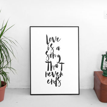 Valentine's day Gift, Disney movie song Bambi quote - Love is a song that never ends,anniversary gift,love gift for her,typography print