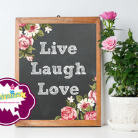 Live Laugh Love Chalkboard style printable wall art - Instant Digital Download