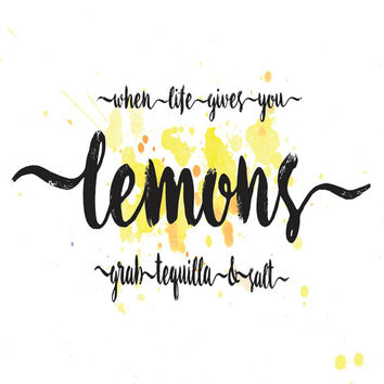 Digital Word Art, Instant Download Printable Art, When Life Gives You Lemons Grab Tequila & Salt Quote, Typography Print