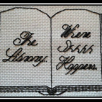 The Library... Where shhhh happens. This finished cross stitch sold unframed and can be made in any colors when requested