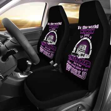That Truck Driver Is My World Truck Driver Universal Fit Car Seat Covers