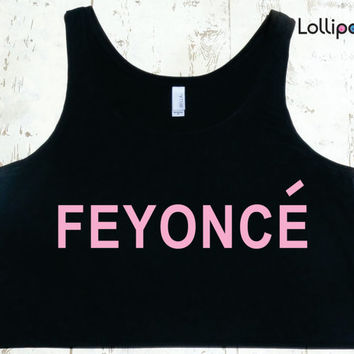 Feyonce Beyonce Boxy tank. Sexy Crop Top. Wedding gift .Flawless Surfboard. bridal shower. Workout tank. Crossfit. Beyonce crew. Feyonce