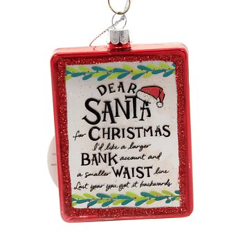 Holiday Ornaments DEAR SANTA LARGER BANK ACCOUNT Glass Izzy & Oliver 6004660