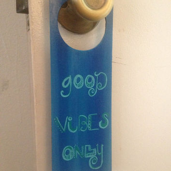 Good Vibes Only hand-painted wooden door hanger chalk board FREE SHIPPING