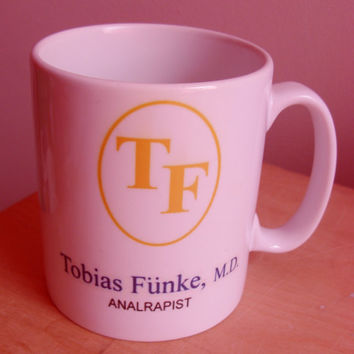 ANALRAPIST Arrested Development Tobias Funke Mug