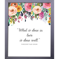 What Is Done In Love, Printable