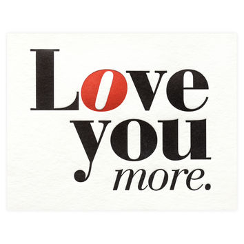 Love More Greeting Card