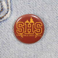Sunnydale High School 1.25 Inch Pin Back Button Badge