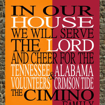 A House Divided - Tennessee Volunteers & Alabama Crimson Tide personalized family poster Christian gift sports art -multiple sizes