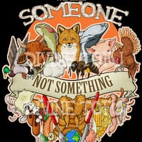 WE ARE SOMEONE (Black) / Animal Rights / Vegan / Vegetarian T-shirt - Divine Tofu - Digital Print - Organic cotton - Fair Trade