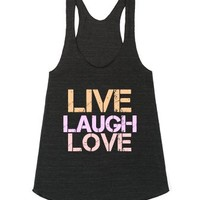 LIVE, LAUGH, LOVE - American Apparel Juniors Racerback Tank / Athle...