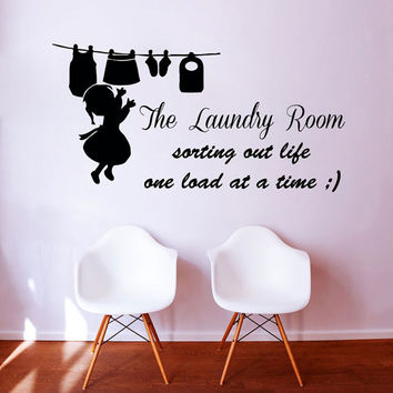 Wall Decals Quote The Laundry Room Sorting Out Life One Load At A Time Vinyl Decal Sticker Interior Design Living Room Bathroom Decor KT123