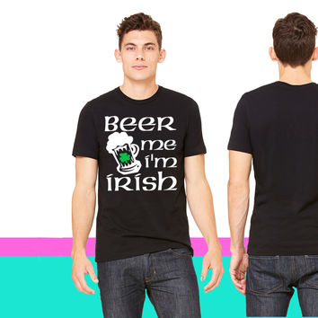 Beer Me Im Irish T-shirt