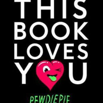 This Book Loves You: Pewdiepie: 9781101999042: