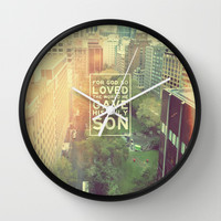 """John 3:16 """"For God so loved the world"""" (Version 2) Wall Clock by Pocket Fuel"""
