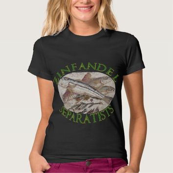 Zinfandel Separatists of Sonoma County California T-shirts