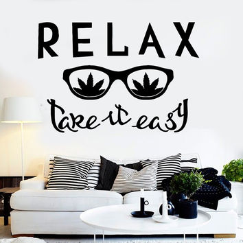 Vinyl Wall Decal Relax Glass Weed Quote Hippie Cannabis Stickers (ig3798)