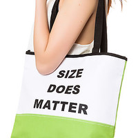 The Size Does Matter Tote