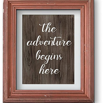 Rustic Wedding Art Print | The Adventure Begins Here | 8.5 x 11 | Wedding Decor