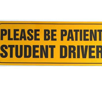 Zone Tech Effective Bumper Decal Please Be Patient Student Driver Car Magnet Black Block Lettering on Neon Yellow Background