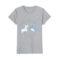 Always Be You Unicorn and Narwhal Shirt