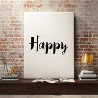 Happy Wall Art Large Art Large wall Art Inspiring Print Motivational Decor Motivational Poster Bedroom Decor Nursery Wall Art Instant Art