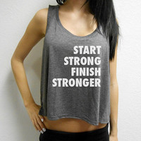 Start Strong Finish Stronger Crop Top. Womens Workout Crop Top. Workout Crop Top. Boxing Tank. Gym Crop Top. Fitness. Crossfit Crop Top