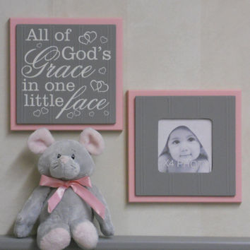 All of God's Grace in One Little Face - Sign Painted in Pink and Gray Baby Girl Nursery Wall / Room Decor - Set of 2 - Photo Frame and Sign