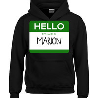 Hello My Name Is MARION v1-Hoodie