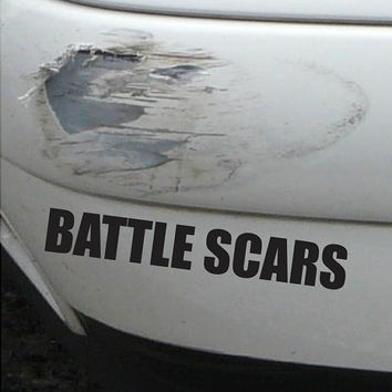 Battle Scars Funny Bumper Sticker Vinyl Decal Accident Dent Crash Sticker JDM Sticker Dope Euro ill Shocker TurboFit Honda Civic