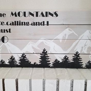 The Mountains Are Calling And I Must Go Sign, Mountain Decor, Mountain Wall Art, Colorado Wall Sign, Mountain Wall Hanging,