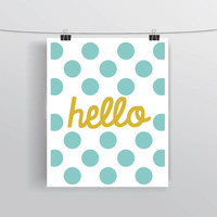 "INSTANT DOWNLOAD printable typography wall art, blue polka dots, ""Hello"" sign, nursery, home, apartment and dorm decor, digital art, poster"