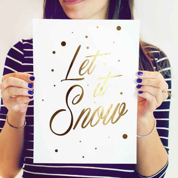 Christmas Print Let It Snow, Gold Christmas Wall Decor, Gold Christmas Wall Art, Real Gold Foil, Christmas Quote, Real Gold Foil Print.