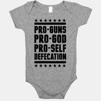 Pro-Guns Pro-God Pro-Self Defecation