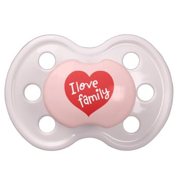 ClaireBlossom I love family Pacifier