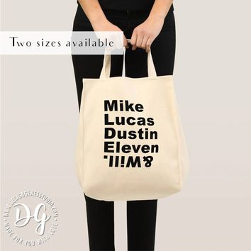 Stranger things eco tote bag Mike Lucas Dustin Eleven Will