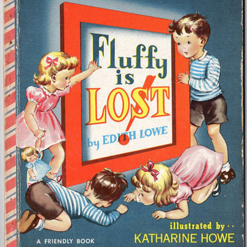 Vintage Children's Book 'Fluffy is Lost' Edith Lowe 1950