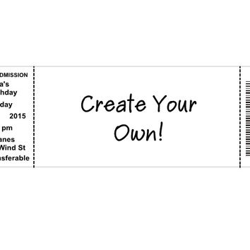 Create Your Own Ticket Birthday Party Invitations
