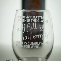More Room For WINE Etched Wine Glass- available as a standard or stemless glass