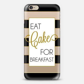 Eat Cake for Breakfast iPhone 6 case by Trendy Sparrow - Lindzi Shanks | Casetify